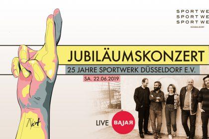 Sportwerk Düsseldorf e. V. feiert sein 25 jähriges Jubiläum mit der Kultgruppe BAJAR und geladenen Gästen